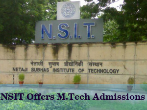 NSIT Offers M.Tech Admissions