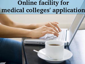 Online Facility For Med Colleges Application