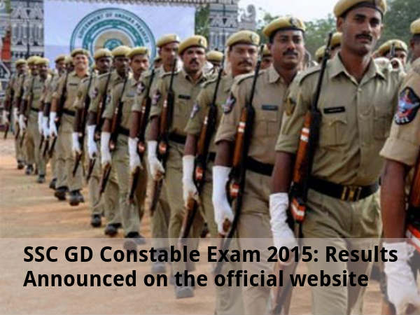 SSC GD Constable Exam 2015: Results Announced