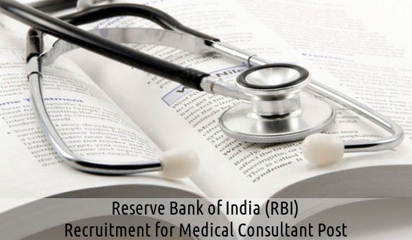 RBI Recruitment for Medical Consultant Post