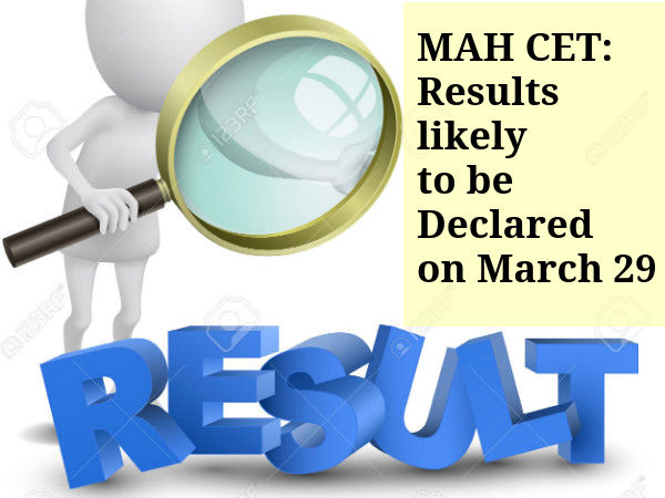 MAH CET: Results likely to be Declared on March 29