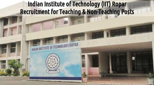 IIT Ropar Recruits Teaching & Non Teaching Posts