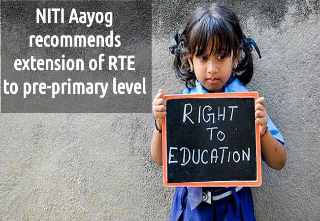 NITI Aayog: Extend RTE to pre-primary level