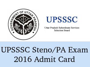 UPSSSC Steno/PA Exam 2016 Admit Card Released
