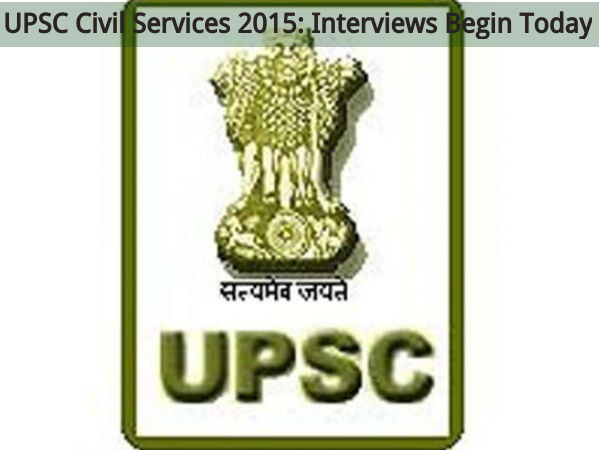 UPSC Civil Services 2015: Interviews Begin Today