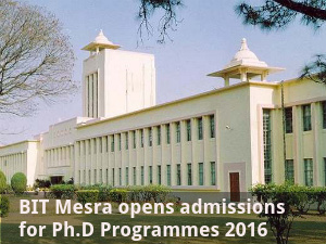 BIT Mesra opens admissions for Ph.D Programmes