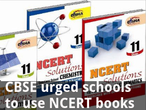 CBSE urges schools to use NCERT books only