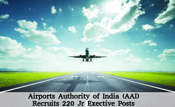 AAI is Hiring for 220 Jr Executive Posts