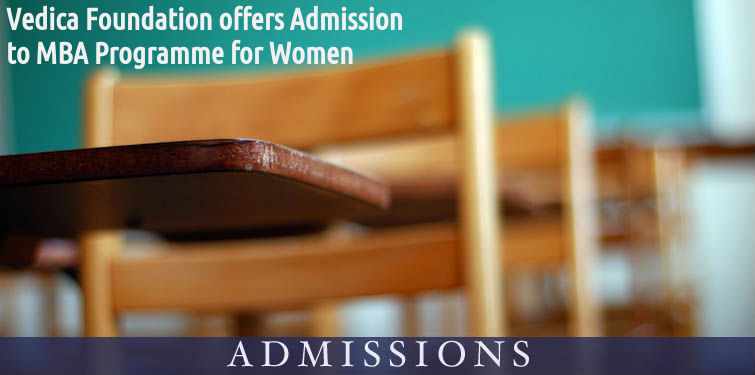 Vedica Foundation offers Admission to MBA Program
