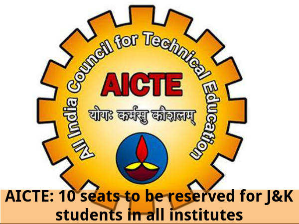 AICTE: 10 seats to be reserved for J&K students