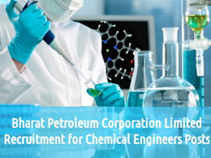 BPCL Recruitment for Chemical Engineers Post 2016