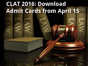 CLAT 2016: Download Admit Cards from April 15