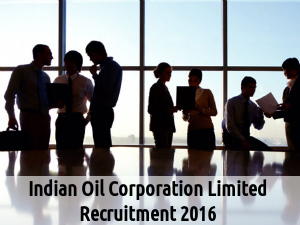 IOCL Recruits for 17 Post 2016