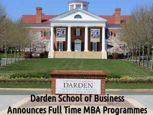 Darden School of Business declares mba programmes