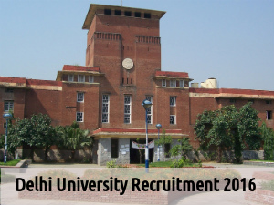 Delhi Univ Recruiting for 32 MTS Posts 2016