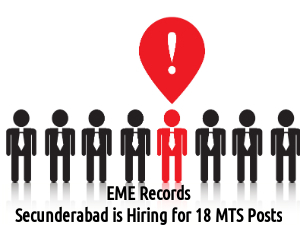 EME Records Secunderabad Recruits for 18 MTS Posts