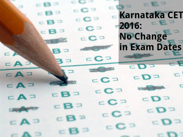 Karnataka CET 2016: Exam will not be postponed