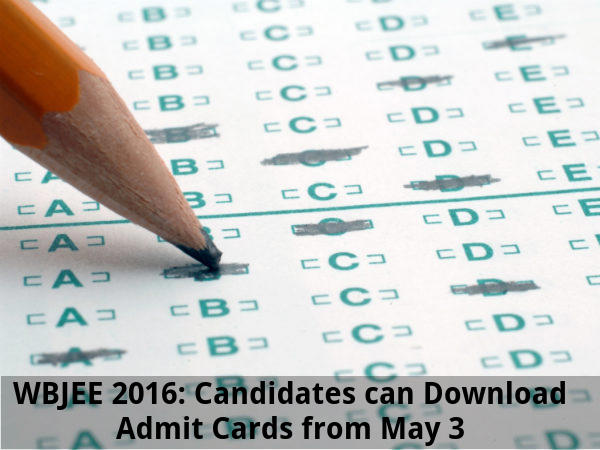 WBJEE 2016: Download Admit Cards from May 3
