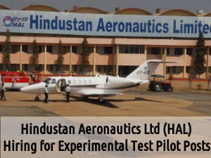 HAL Recruits for 2 Experimental Test Pilot Posts