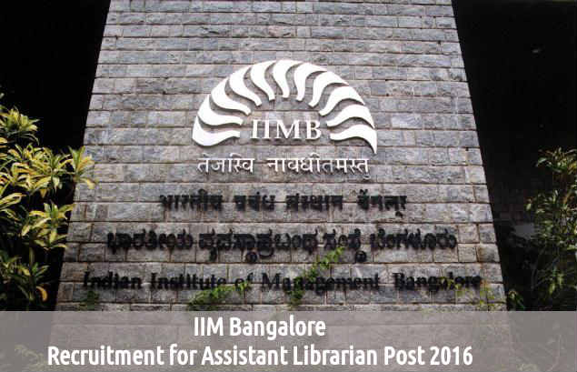 IIM Bangalore Recruits for Asst Librarian Posts