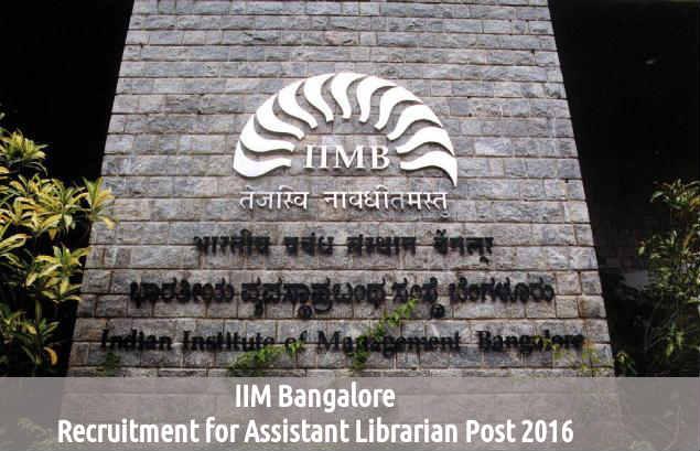 IIM Bangalore Recruits for Asst Librarian Posts