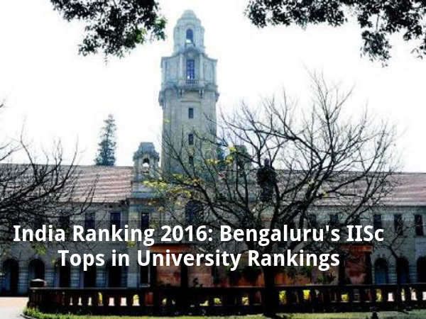 Bengaluru's IISc Tops in University Rankings
