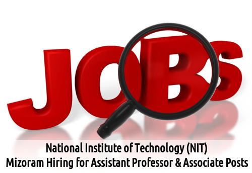 NIT Mizoram Recruits Asst Professor Posts 2016