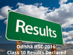Odisha HSC 2016: Class 10 Results Declared