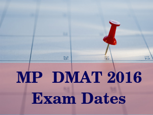 MP DMAT 2016 Exam Dates