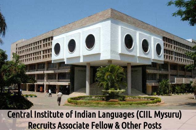CIIL Mysore is Hiring for Associate Fellow Posts