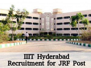 IIIT Hyderabad Recruits for JRF Post 2016