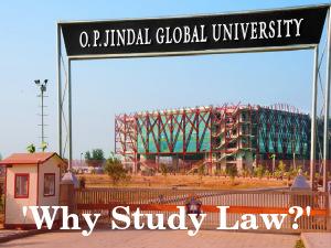 Why Study Law? Seminar By O. P. Jindal University