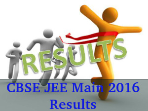 2 days to go! CBSE JEE Main 2016 Results