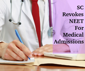 SC Allows Re-implementation of NEET, Withdraws 2013 Order
