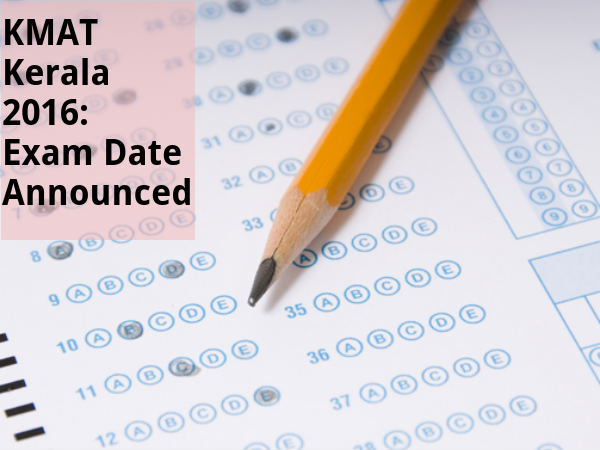 KMAT Kerala 2016: Exam Date Announced