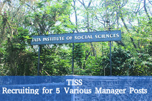 TISS Recruiting for 5 Various Manager Posts