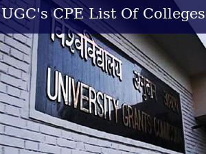 UGC's Colleges of Potential Excellence (CPE) List