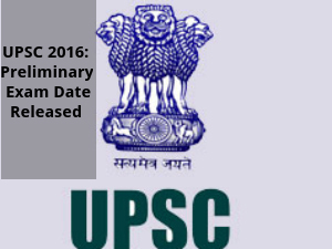 UPSC 2016: Preliminary Exam Date Released