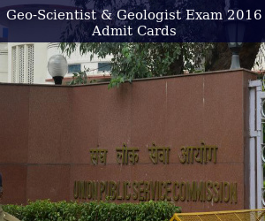 UPSC Geo-Scientist & Geologist Exam Admit Cards