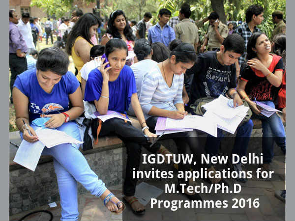 IGDTUW offers admission for M.Tech/Ph.D