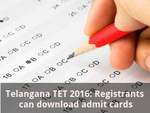 TS TET 2016: Download admit cards