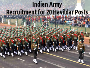 Indian Army Recruiting for 20 Havildar Posts