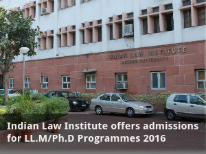 Indian Law Institute offers admissions for LL.M