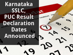 Karnataka SSLC, PUC Result Dates Are Out