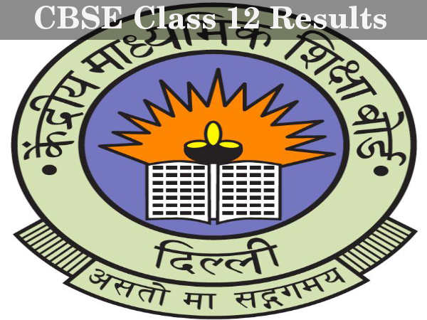 Results of CBSE Class 12 to be out on May 23