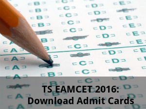TS EAMCET 2016: Download Admit Cards