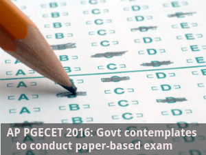 AP PGECET 2016 may not be conducted online