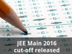 JEE Main 2016 cut-off released