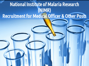 NIMR Recruits  Medical Officer & Other Posts