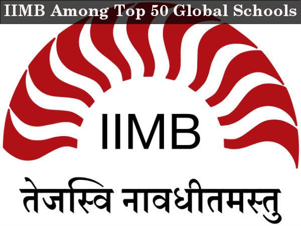 IIMB among top 50 global schools